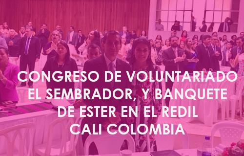 Congreso de VoluntariadoEl Sembrador, y Banquete de Ester En el Redil Cali Colombia