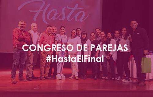 Congreso de Parejas – Hasta el Final