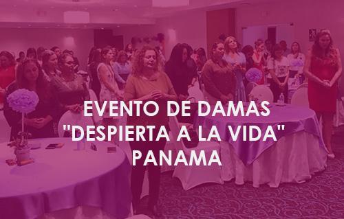 Congreso de Damas - DESPIERTA A LA VIDA Panama